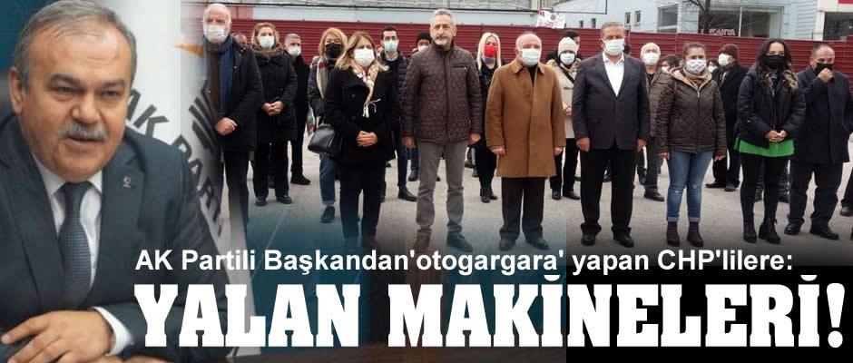 Halit Tomakin: CHP'li Mustafa Adıgüzel ve etrafındakiler yalan makinesi!