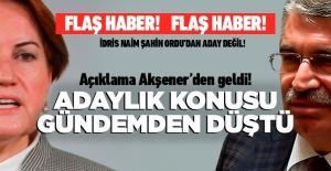 Meral Akşener: İdris Naim Şahin aday değil