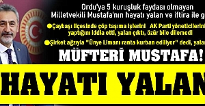 CHP Milletvekili Mustafa'nın siyasi hayatı yalan ve iftira ile geçiyor